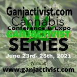 Ganjactivist.com Cannabis Conference & Expo Series (June 2021)
